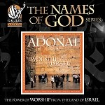 Adonai - The Power of Worship from the land of Israel