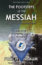 The Footsteps of the Messiah: A Study of the Sequence of Prophetic Events (eBook) by Dr. Arnold G. Fruchtenbaum