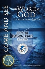 The Word of God: Its Nature and Content by Dr. Arnold Fruchtenbaum