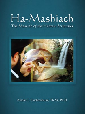 Ha-Mashiach: The Messiah of the Hebrew Scriptures by Arnold G. Fruchtenbaum, Th.M., Ph.D.