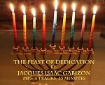 The Feast of Dedication/Chanukah by Jacques Isaac Gabizon